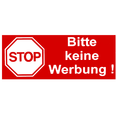 schild klebeschild stop bitte keine werbung neu ebay. Black Bedroom Furniture Sets. Home Design Ideas